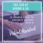 Social graphic the zen of hiring a va lead magnet