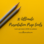 10 ultimatepresentation prep tools i use toto prep my presentation