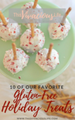 This vivacious life 10 gluten free holiday treats ecookbook