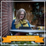 Skillshare post how to write client attracting blog