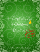 An emptied life  a christmas devotional %28new edition%29