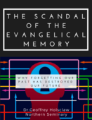 The scandal of the evangelical memory