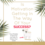 Copy of motivation success convertkitform