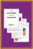 How to lose weight with your instant pot guide book