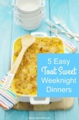 5 easy toot sweet weeknight dinners   160x240