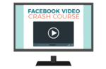 Fb video crash course