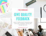 How to give quality feedback when working with a designer