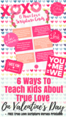 6 ways to teach kids about true love on valentine's day %282%29