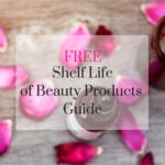 Shelf life beauty products guide