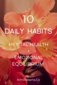 10 daily habits formental health andemotional equilibrium (1)