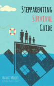 Stepparenting survival guide cover