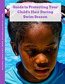 Guide to protecting your child's hair during swim season thumbnail