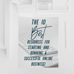 The 10 best resources for starting and growing a successful online business sq