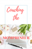 Coaching the mompreneur convertkit