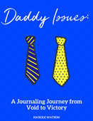 Daddy issues journaling