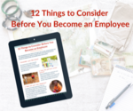 12 things to consider before becoming an employee