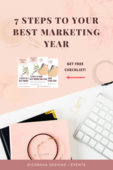 7 steps to your best marketing year