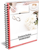 Content outline worksheet