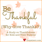 Be thankful why give thanks