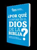 Porque confiar en el dios de la biblia   ses   3ra edicion portada