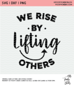 We rise by lifting others cut file